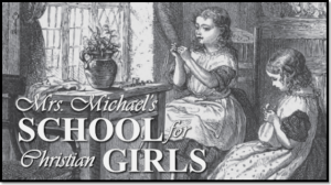 Mrs. Michael's School for Christian Girls